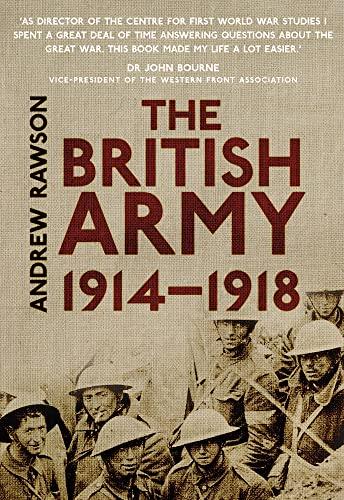 9780750956147: The British Army 1914-1918