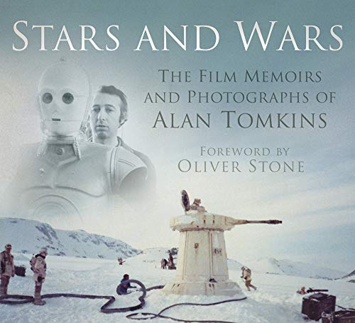 9780750956178: Stars and Wars: The Film Memoirs and Photographs of Alan Tomkins