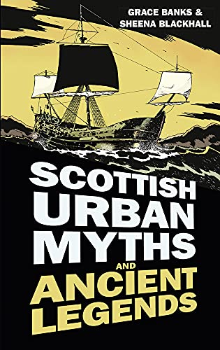 9780750956222: Scottish Urban Myths and Ancient Legends (Urban Legends)