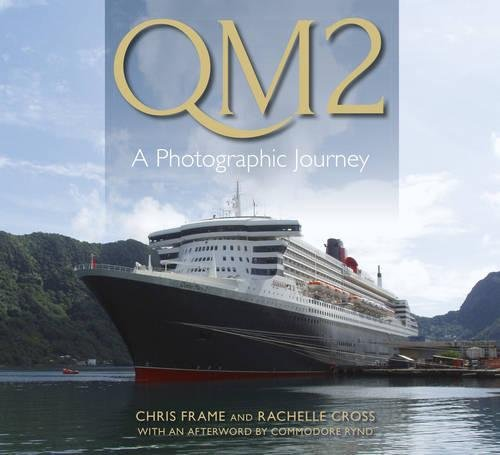 9780750956246: Qm2: A Photographic Journey