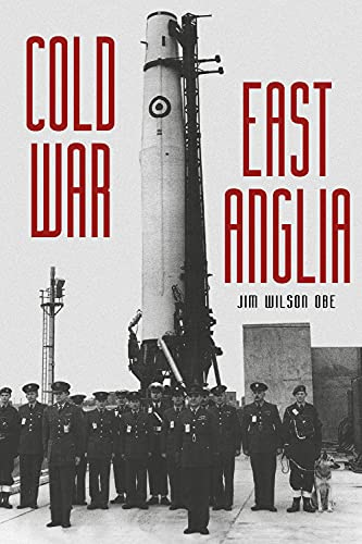 9780750956383: Cold War: East Anglia