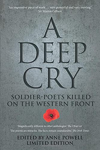 A Deep Cry: Soldier-Poets Killed on the Western Front: The History Press