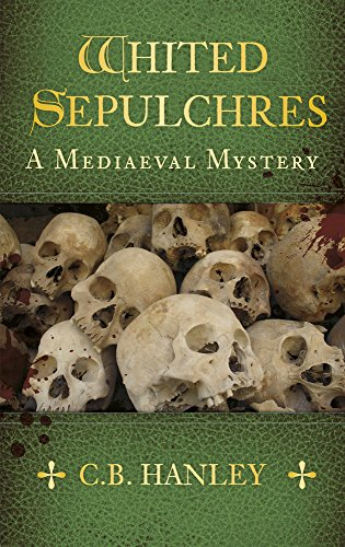 9780750956826: Whited Sepulchres (A Mediaeval Mystery)