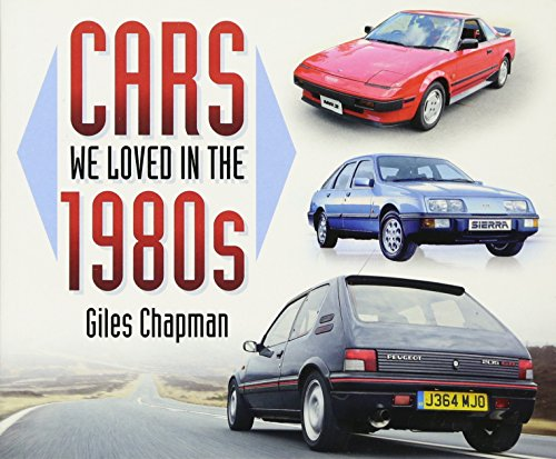 9780750958455: Cars We Loved in the 1980s