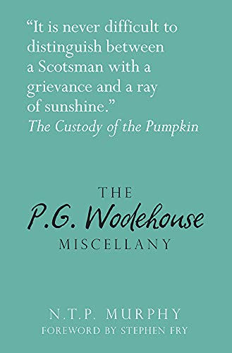 9780750959643: The P.G. Wodehouse Miscellany (Literary Miscellany)