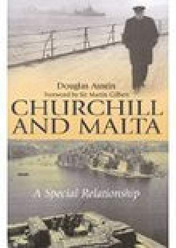 9780750960694: Churchill and Malta: A Special Relationship