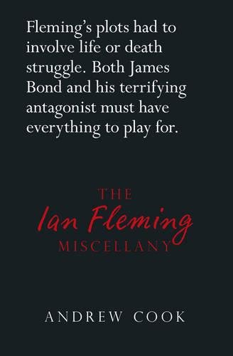 9780750960915: The Ian Fleming Miscellany