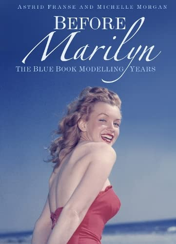 9780750961172: Before Marilyn: The Blue Book Modelling Years