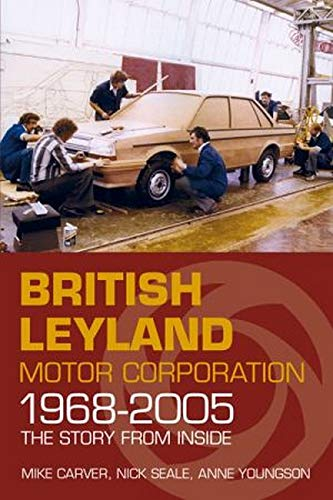 9780750961448: British Leyland Motor Corporation 1968-2005