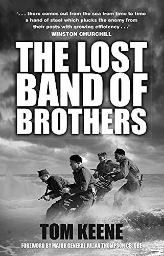9780750962902: The Lost Band of Brothers