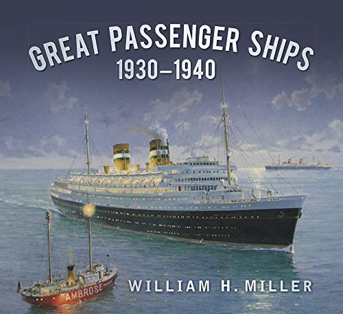 9780750963091: Great Passenger Ships 1930-1940