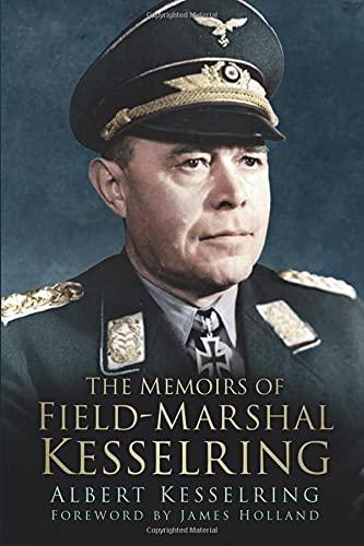 9780750964340: The Memoirs of Field Marshal Kesselring