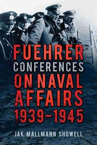 9780750964388: Fuehrer Conferences on Naval Affairs 1939-1945