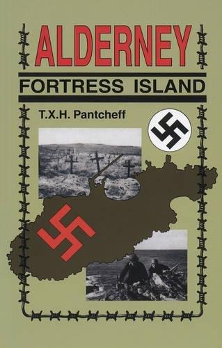 9780750964920: Alderney Fortress Island