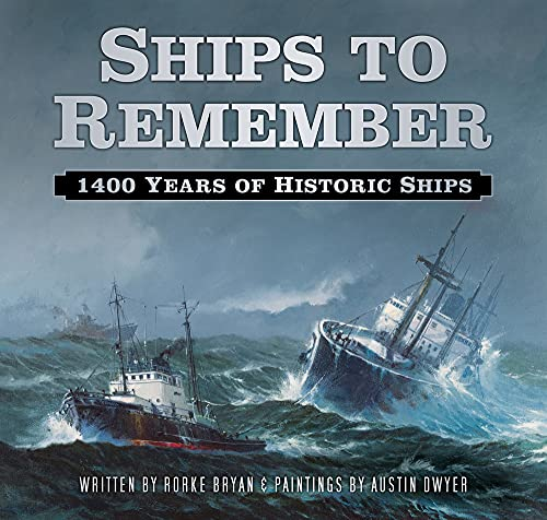 9780750965903: Ships to Remember: 1400 Years of Historic Ships
