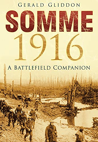 9780750967327: Somme 1916: A Battlefield Companion
