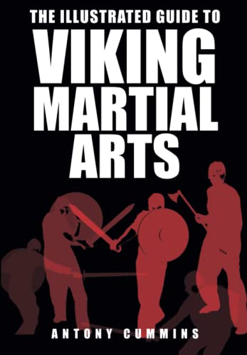 9780750967457: The Illustrated Guide to Viking Martial