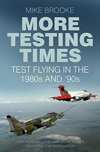 9780750969857: More Testing Times: Test Flying in the 1980s and '90s