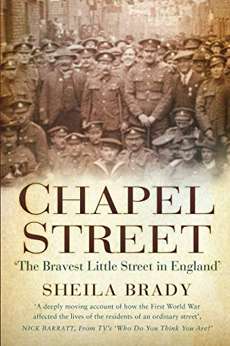 9780750970426: Chapel Street: 'The Bravest Little Street in England'
