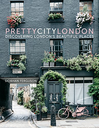 9780750985598: Prettycitylondon: Discovering London's Beautiful Places