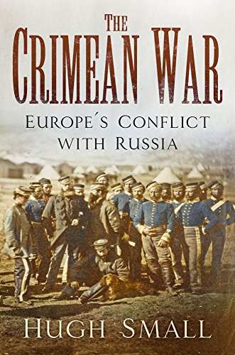 9780750985871: The Crimean War: Europe's Conflict with Russia