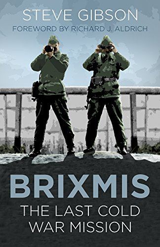 9780750987721: BRIXMIS: The Last Cold War Mission (Espionage)