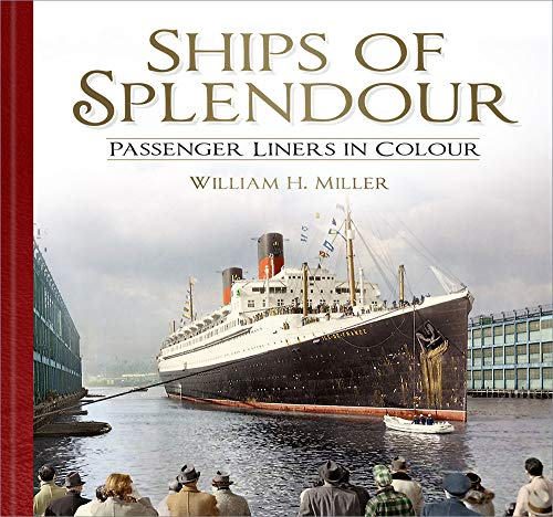 9780750991469: Ships of Splendour: Passenger Liners in Colour