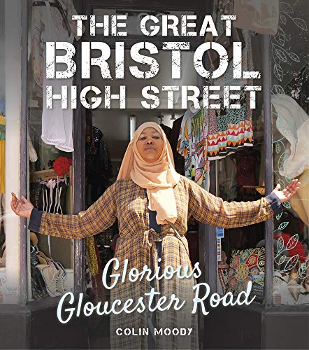9780750992497: The Great Bristol High Street: Glorious Gloucester Road