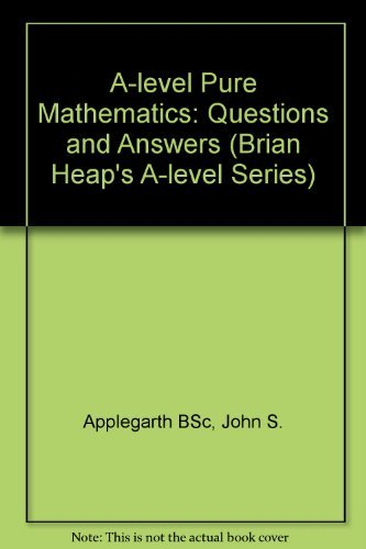 9780751000009: A-Level Pure Mathematics: Questions and Answers