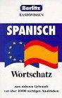 9780751108781: Spanisch Wortschatz. Basiswissen
