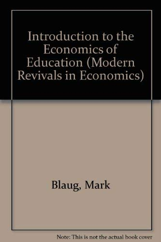 9780751200225: An Introduction to the Economics of Education (Modern Revivals in Economics)