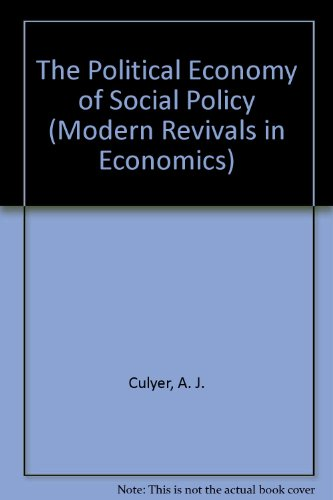 9780751200256: The Political Economy of Social Policy (Modern Revivals in Economics)