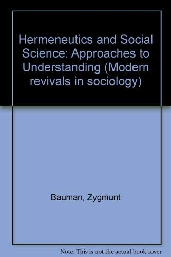 9780751200454: Hermeneutics and Social Science: Approaches to Understanding (Modern Revivals in Sociology)