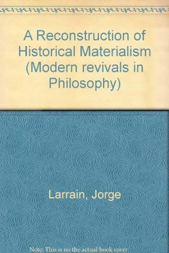 9780751200485: A Reconstruction of Historical Materialism (Modern Revivals in Philosophy)