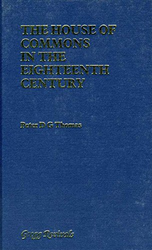 9780751200546: The House of Commons in the Eighteenth Century (Parliamentary History)