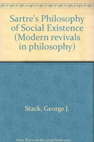 9780751200584: Sartre's Philosophy of Social Existence (Modern Revivals in Philosophy)