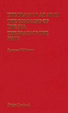 9780751200812: The Brain of an Army/the Command of the Sea/the Brain of the Navy (Modern Revivals in Military History)