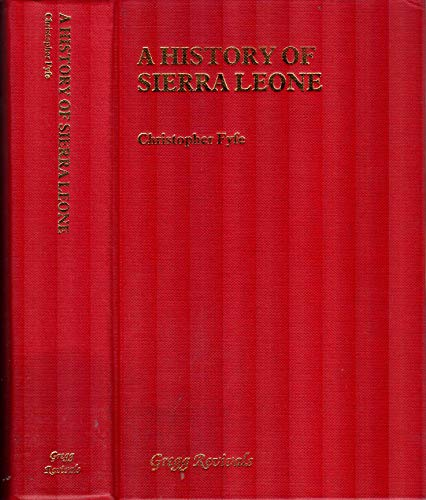 A History of Sierra Leone (Modern Revivals in African Studies) (0751200867) by Fyfe, Christopher