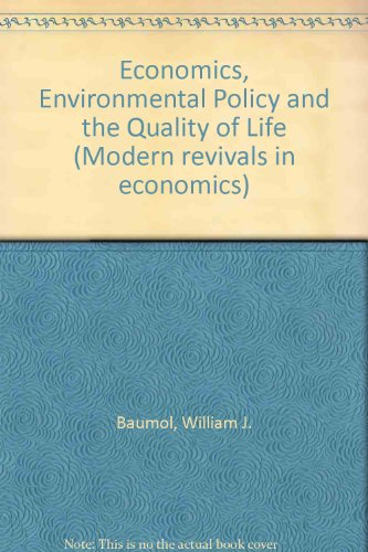 9780751201086: Economics, Environmental Policy, and the Quality of Life (Modern Revivals in Economics)