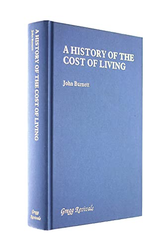 9780751201611: A History of the Cost of Living (Modern Revivals in Economic and Social History)