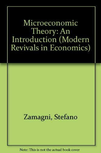 9780751202618: Microeconomic Theory: An Introduction (Modern Revivals in Economics)