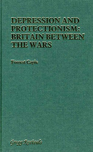 9780751202625: Depression and Protectionism: Britain Between the Wars (Modern Revivals in Economics)
