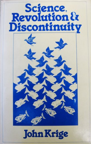 Science, Revolution and Discontinuity (Modern Revivals in: Krige, John