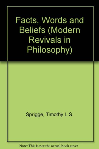FACTS, WORDS AND BELIEFS. [International Library of Philosophy and Scientific Method]: Sprigge, ...