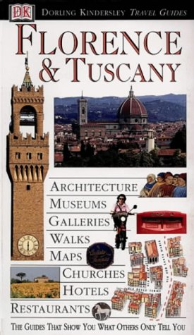 Florence and Tuscany (DK Eyewitness Travel Guide)
