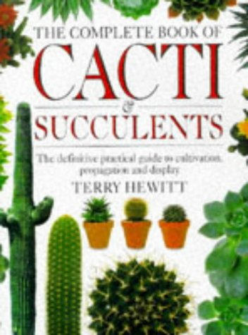 9780751300499: The Complete Book of Cacti and Succulents