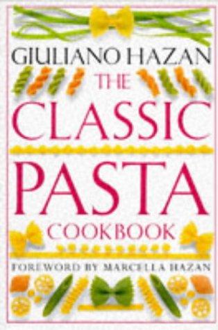 9780751300529: The Classic Pasta Cookbook (Classic cookbook)
