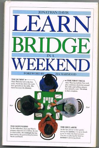 9780751300604: Learn to Play Bridge in a Weekend (Learn in a weekend)