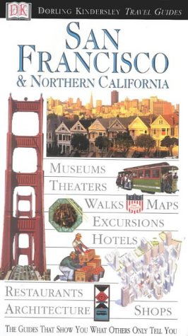 9780751300734: San Francisco and Northern California (DK Eyewitness Travel Guide)