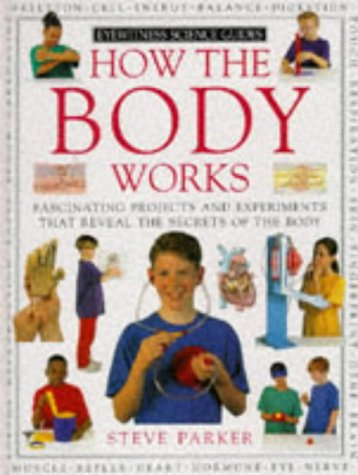 9780751300819: How the Body Works (Eyewitness Science Guides)
